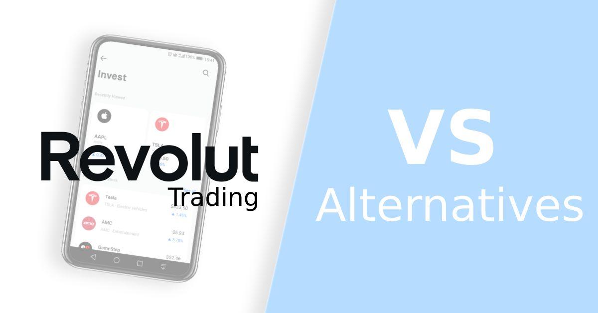 Revolut trading alternative
